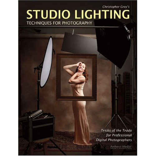 Christopher Grey's Studio Lighting Techniques for Photography: Tricks of the Trade for Professional Digital Photographers (Paperback)